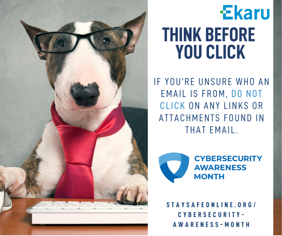 Cyber Awareness Month - Think Before You Click - Ekaru