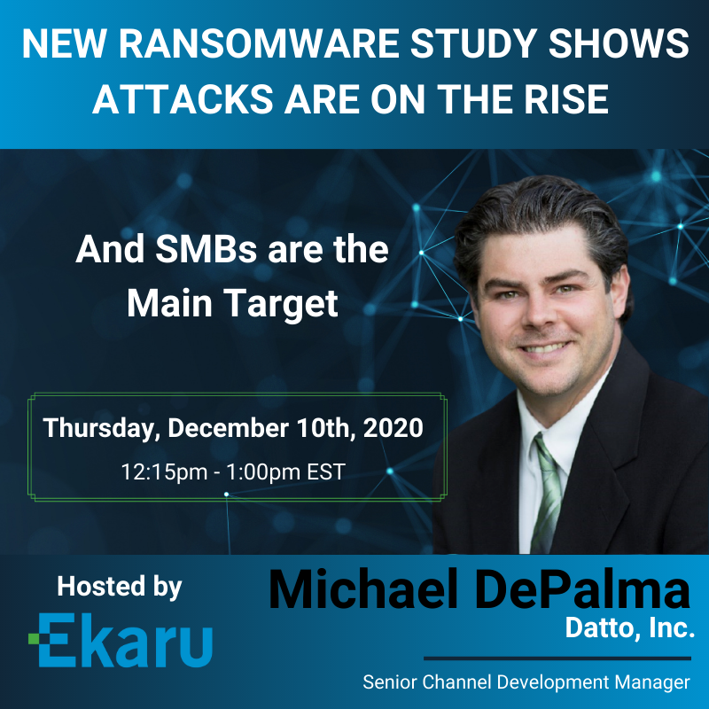 12/10/2020 - State of Ransomware Report: SMBs are the Target!