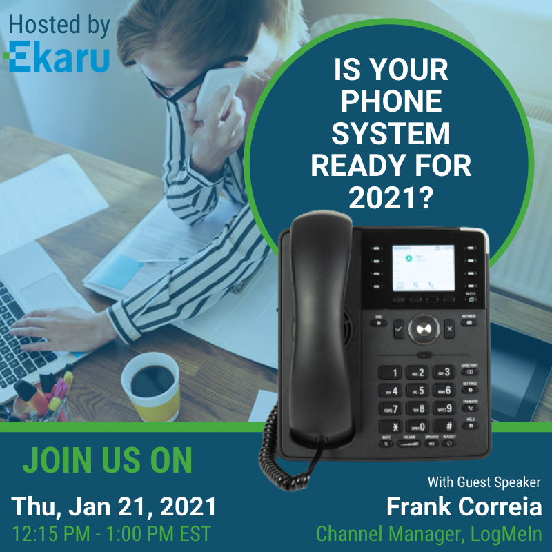 1/21/2021 - Is your Phone System Ready for 2021?