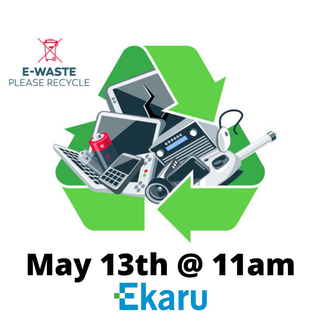 5/13/2021 - Electronics Recycling and Hard Drive Shredding
