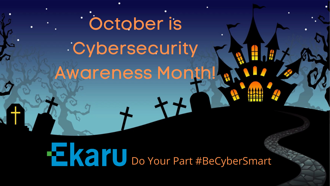 Why is October Cybersecurity Awareness Month?